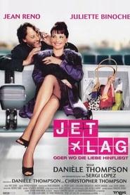 Jet Lag – Oder wo die Liebe hinfliegt (2002)