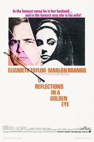 Film Reflets dans un oeil d'or  (Reflections in a Golden Eye) streaming VF gratuit complet