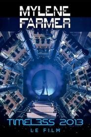 Mylène Farmer : Timeless 2013 – Le Film