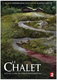 serie Le Chalet streaming