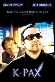 K-PAX - Change the way you look at the world. - Azwaad Movie Database