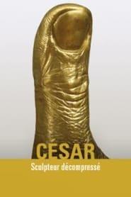 César sculpteur décompressé