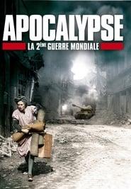 Apocalypse, La Deuxième Guerre mondiale: Saison 1