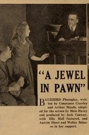 A Jewel in Pawn 1917