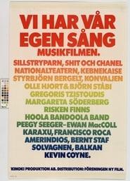 Vi har vår egen sång - musikfilmen 1976