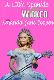 A Little Sparkle: Backstage at 'Wicked' with Amanda Jane Cooper 2018