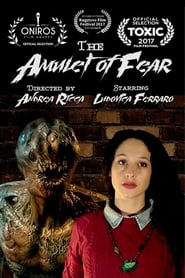 The Amulet of Fear 2017