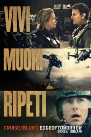 Guardare Edge of Tomorrow - Senza domani