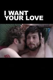 Poster for I Want Your Love
