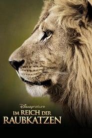 Im Reich der Raubkatzen [2011]