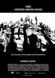 1985: Héroes entre ruinas 2018