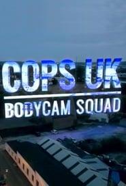 Cops UK: Bodycam Squad streaming vf poster