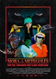 Mora y Los Metegoles En El Mundo De Los Cielos (2020)