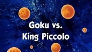 Dragon Ball Season 1 Episode 109 : Goku vs. King Piccolo
