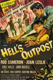 Hell's Outpost (1954)