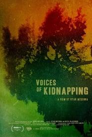 مشاهدة فيلم Voices of Kidnapping مترجم