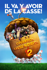 film Opération casse-noisette 2 streaming vf sur Streamcomplet