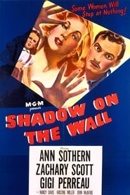 Shadow on the Wall (1950)