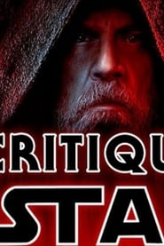 A Critique of Star Wars: The Last Jedi