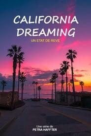 California Dreaming – Un État de rêve Saison 1