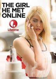 The Girl He Met Online (2014)