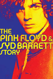 The Pink Floyd and Syd Barrett Story (2003)