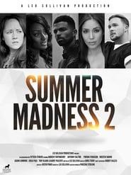 Summer Madness 2 [2019]