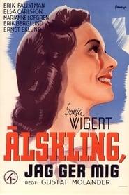 Älskling, jag ger mig 1943