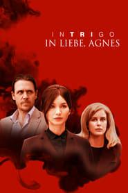 Intrigo – In Liebe, Agnes