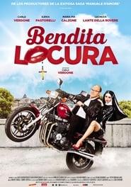Bendita locura (2018) | Benedetta follia