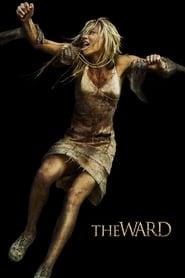 The Ward : L'Hôpital de la terreur 2010