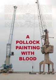Um Quadro do Pollock com Sangue