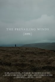 The Prevailing Winds (2016) Zalukaj Online