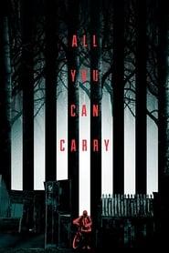 All You Can Carry (2018) Zalukaj Online CDA