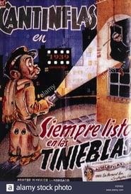 Siempre listo en las tinieblas 1939