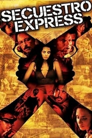 Poster for Secuestro Express