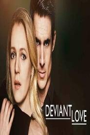 Deviant Love