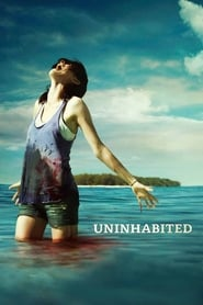 Uninhabited (2009)