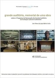 Grande Auditório, memorial de uma obra 2014