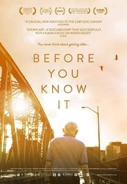 Before You Know It (2013)