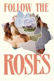 Follow the Roses poster