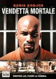 Vendetta mortale 2004