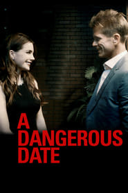 Watch A Dangerous Date (2018) 123Movies