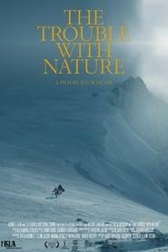 مترجم أونلاين و تحميل The Trouble With Nature 2020 مشاهدة فيلم