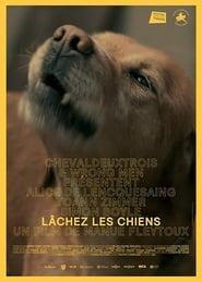 مشاهدة فيلم Lâchez les chiens مترجم