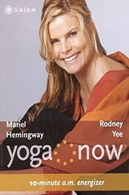 Yoga Now: 10-minute A.M. Energizer