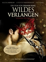 Wildes Verlangen – Pleasure or Pain [2013]