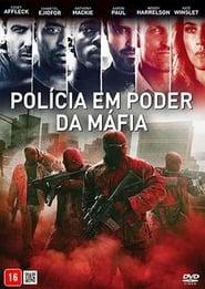 Filme – Polícia em Poder da Máfia (Triplo 9)