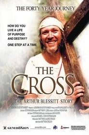 The Cross: The Arthur Blessitt Story 2009
