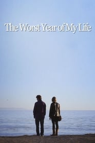 Watch The Worst Year of My Life (2015) Fmovies